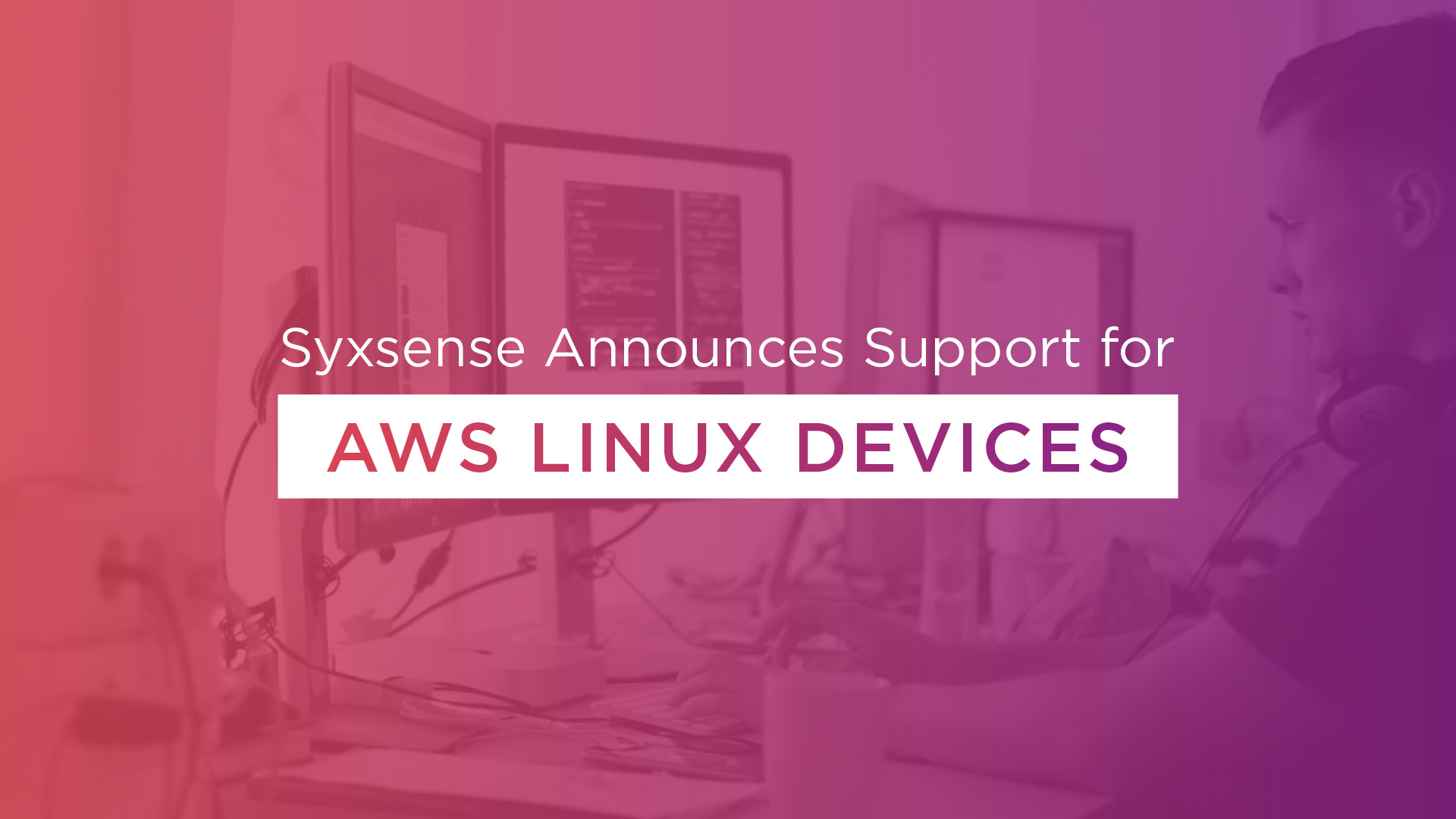 Syxsense Releases Support for AWS Linux